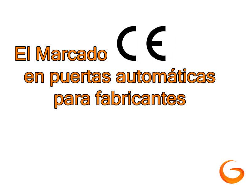 El Marcado CE en puertas automáticas para fabricantes